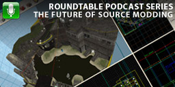 Roundtable: The Future of Source Modding