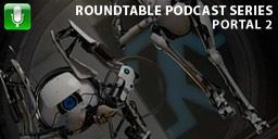 Roundtable: Portal 2