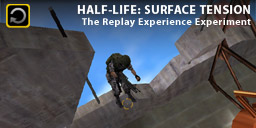 The Replay Experience Experiment: Half-Life: Surface Tension