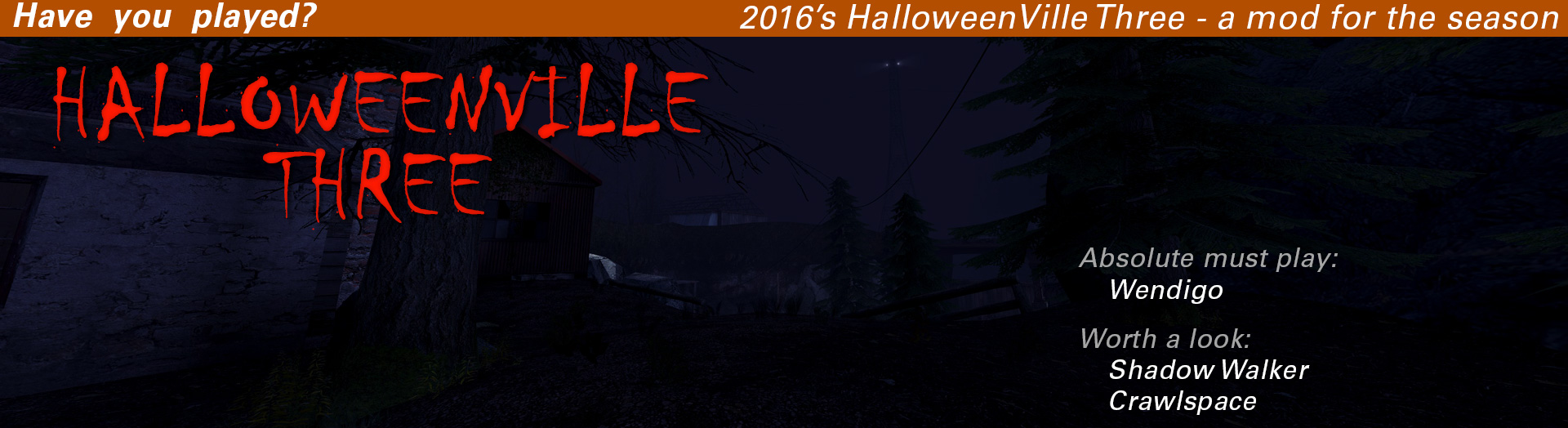 Have you played HalloweenVilleThree?
