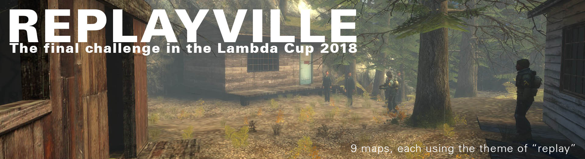 The Lambda Cup: C5: ReplayVille