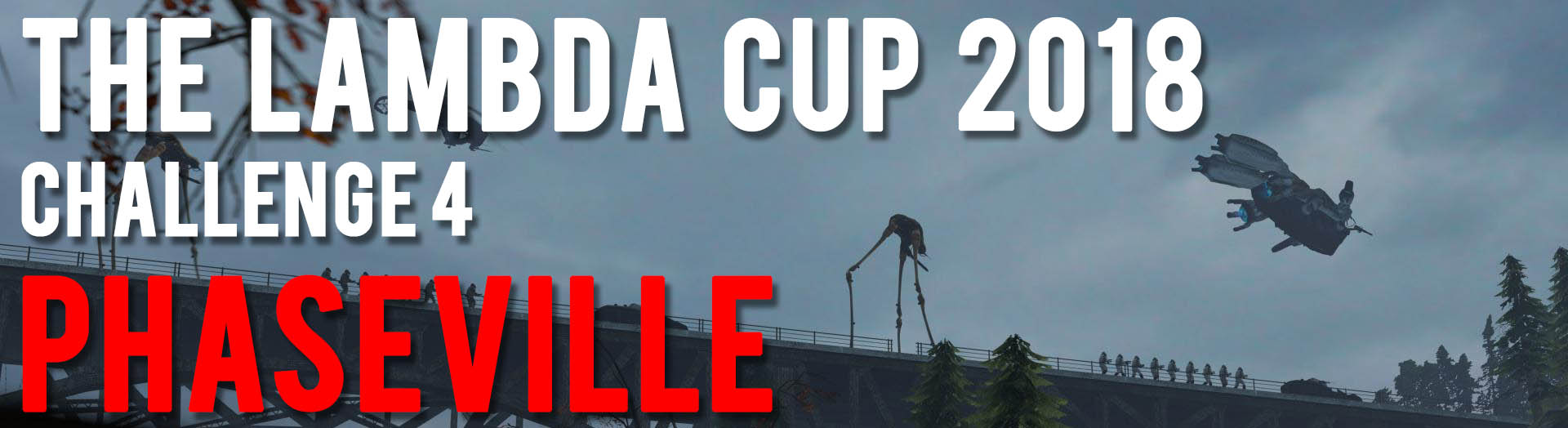 The Lambda Cup: C4: PhaseVille