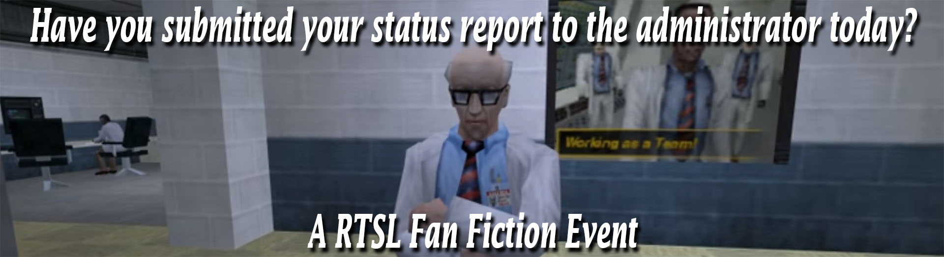 Have you submitted your status report to the administrator today? - Fan Fiction Event.