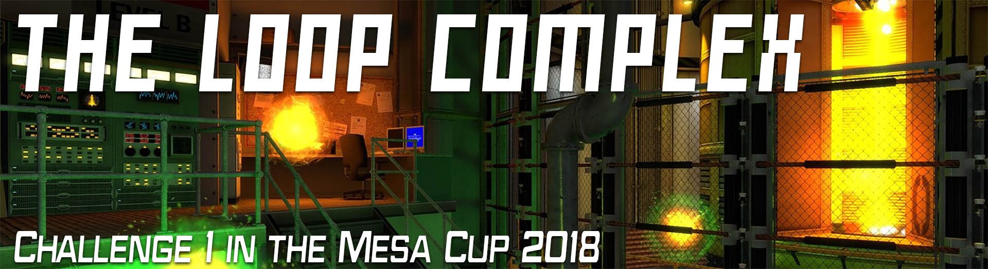 The Mesa Cup 2018 – Challenge 1 – The Loop Complex