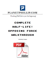 A Complete Half-Life: Opposing Force Walkthrough