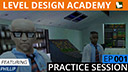 Level Design Academy